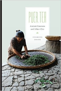 Book: Puer Tea: Ancient Caravans and Urban Chic